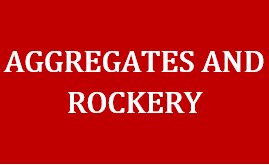 Aggregates & Rockery